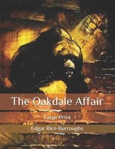 The Oakdale Affair: Large Print