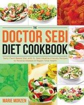The Doctor Sebi Diet Cookbook