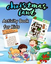 CHRISTMAS LAND Activity Book for Kids