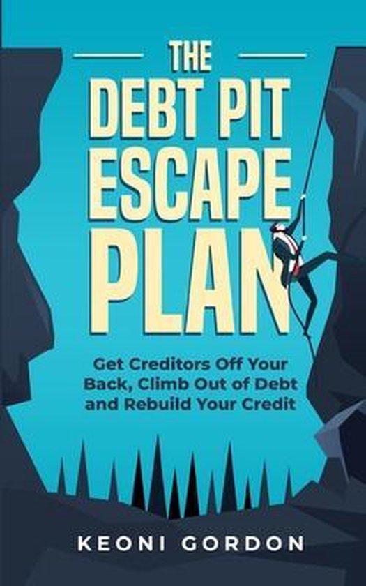 The Debt Pit Escape Plan