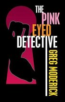 The Pink Eyed Detective