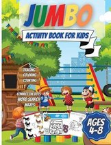 Jumbo Activity Book For Kids Ages 4-8: Over 200 Fun Activities
