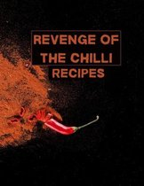 Revenge of the chilli. Recipes.: XXL cookbook to note down your favorite recipes- Blank Recipe Book Journal- Blank Recipe Book- Blank Cookbook