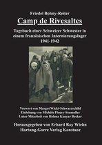 Camp de Rivesaltes: Tagebuch einer Schweizer Schwester im französischen Internierungslager Rivesaltes 1941-1942