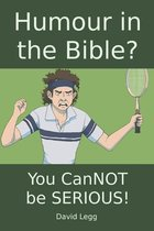 Humour in the Bible?