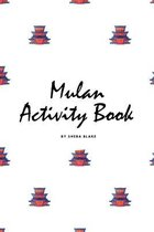 Mulan Coloring Book for Children (6x9 Coloring Book / Activity Book)