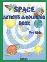 Space Activity and Coloring Book for Kids