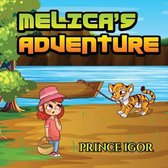 Melica's Adventure