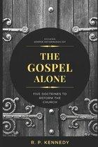 The Gospel Alone