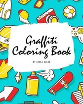 Graffiti Street Art Coloring Book for Children (8x10 Coloring Book / Activity Book)