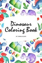 The Scientifically Accurate Dinosaur Coloring Book for Children (6x9 Coloring Book / Activity Book)