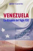 Venezuela la diaspora del siglo XXI