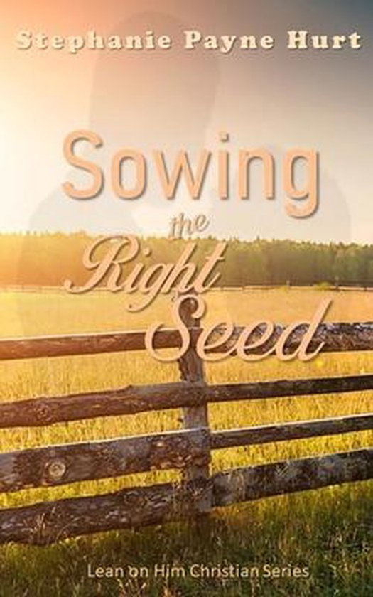 Sowing the Right Seed