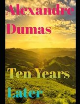 Ten Years Later (annotated)