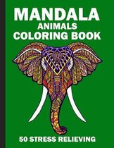 Mandala Animals Coloring Book 50 Stress Relieving