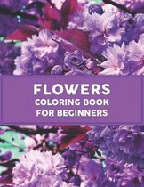 Flowers Coloring Book for Beginners