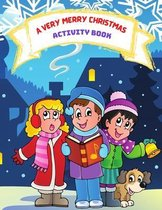 A Very Merry Christmas Activity Book