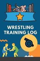 Wrestling Training Log