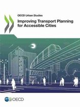 Improving transport planning for accessible cities