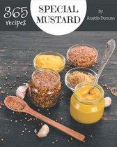 365 Special Mustard Recipes