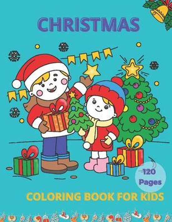 Christmas Coloring Book for Kids 120 Pages