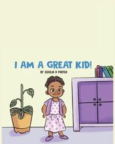 I Am a Great Kid!