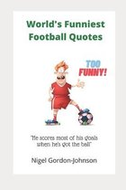 World's Funniest Football Quotes