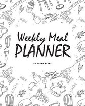 Weekly Meal Planner (8x10 Softcover Log Book / Tracker / Planner)