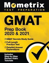 GMAT Prep Book 2020 and 2021 - GMAT Secrets Study Guide, Full-Length Practice Test, Detailed Answer Explanations