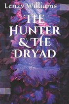 The Hunter & The Dryad
