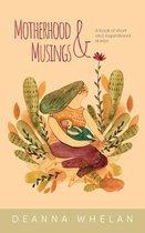 Motherhood and Musings
