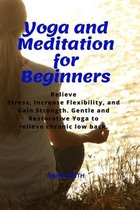 Yoga and Meditation for Beginners