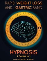 Rapid Weight Loss Hypnosis and Gastric Band Hypnosis