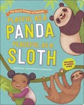 Playful as a Panda, Peaceful as a Sloth