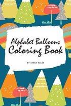 Alphabet Balloons Coloring Book for Children (6x9 Coloring Book / Activity Book)