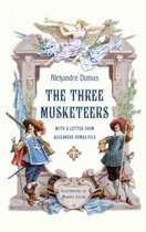 The Three Musketeers with a Letter from Alexandre Dumas Fils (Illustrated)