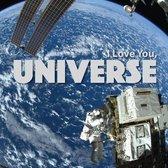 I Love You, Universe