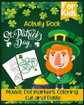 St patrick's day activity book Mazes and Dot markers, coloring & cut and paste activity book for kids