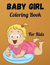 Baby Girl Coloring Book For Kids