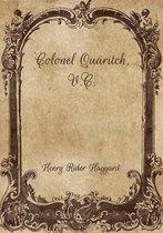 Colonel Quaritch, V.C.