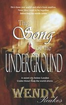 The Song of the Underground
