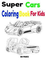 Super Cars Coloring Book For Kids
