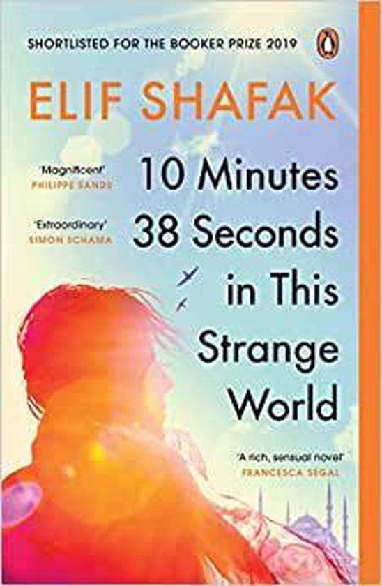 Boek cover 10 Minutes 38 Seconds in this Strange World van Elif Shafak (Paperback)