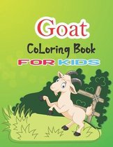 Goat Coloring Book for Kids: Animal Birthday Coloring Book for kids, Cute Animal Coloring Book for Boys
