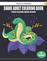 New & Expanded Snake Adult Coloring Book Stress Relieving Animal Designs 50 Designs