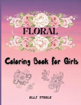 Floral Coloring Book For Girls