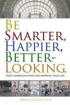 Be Smarter, Happier, Better-Looking.
