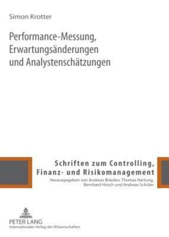 Performance-Messung, Erwartungsaenderungen Und Analystenschaetzungen