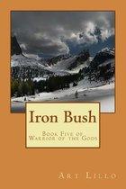 Iron Bush