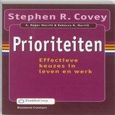 Boek cover Prioriteiten van Stephen R. Covey (Paperback)